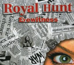 Royal Hunt – Eye Witness Limited Edition, Digipak 進口原版CD@C7